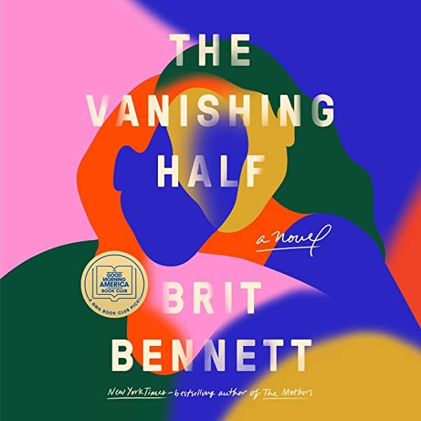 Best Audiobook of 2020: The Vanishing Half by Brit Bennett (narrated by Shayna Small)