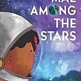 Ages 4-6: Mae Among the Stars