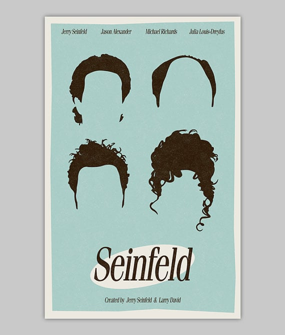 Seinfeld Poster ($20 and up)