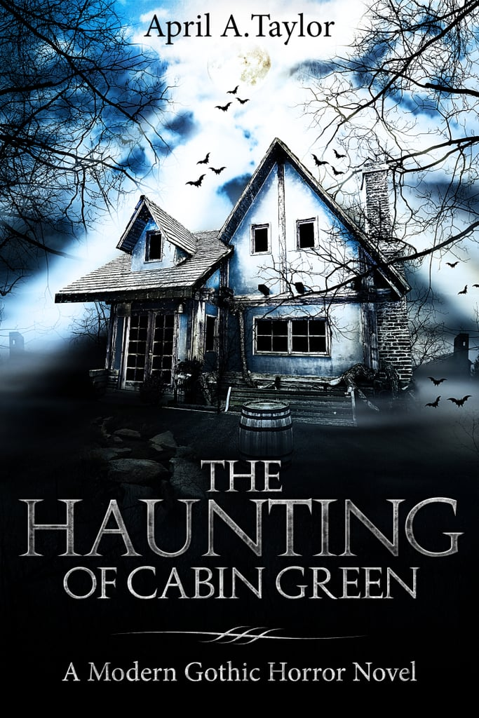 The Haunting of Cabin Green