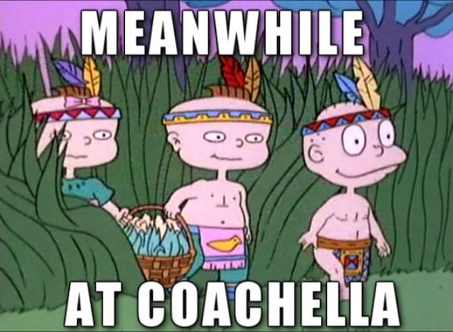 Image result for coachella meme