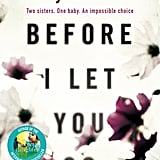 Before I Let You Go, Kelly Rimmer