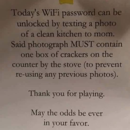 "1 Mom's Hilarious Instructions to Her Kids For ""Unlocking"" the WiFi Password"