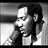 """For Your Precious Love"" by Otis Redding"