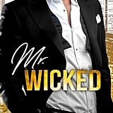 Mr. Wicked