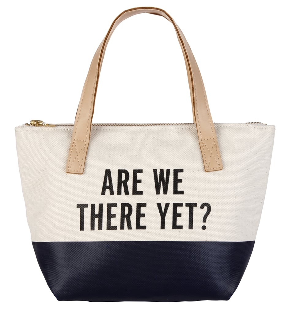 Are We There Yet? Dipped Tote