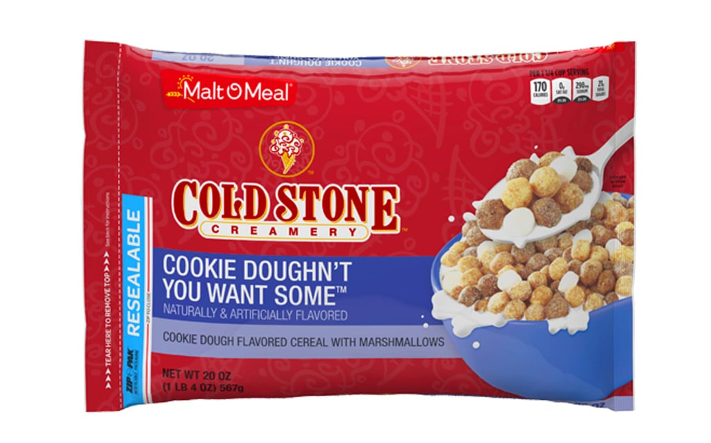 Prepare your sweet tooth, fellow foodies, because breakfast is about to get a WHOLE lot sweeter. After teaming up with Malt-O-Meal to create  its own ice-cream-flavored cereals last Summer, Cold Stone Creamery is back with two more bagged cereals that we can't wait to dig our spoons into every freakin' morning. I mean, seriously — were these brands snooping on my dream journal? Last Summer's flavors were inspired by two of Cold Stone's most iconic frozen concoctions, Birthday Cake Remix, a mixture of cake batter and chocolaty marshmallow cereal pieces, and Our Strawberry Blonde, which features honey graham and strawberry cereal pieces mixed with regular marshmallows. The newest addition to the lineup takes after another one of the brand's signature creations, Cookie Doughn't You Want Some. The cereal will feature cookie dough–flavored cereal and marshmallows. Cookie Doughn't You Want Some cereal appears to be a brand-new listing on the Post Consumer Brands website, so it isn't super clear when we should expect the flavor to rollout officially. That said, we'll be diligently stalking store shelves until we have them in our possession. Ice cream for breakfast, anyone?      Related:                                                                                                           Pop-Tarts Cereal Now Comes in Cookies & Creme, Because Perfection Really Does Exist