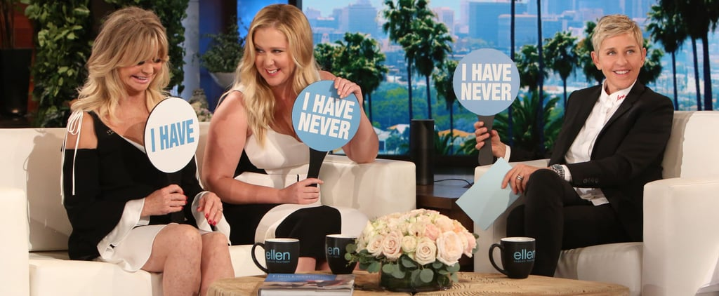 Amy Schumer and Goldie Hawn Never Have I Ever on Ellen 2017