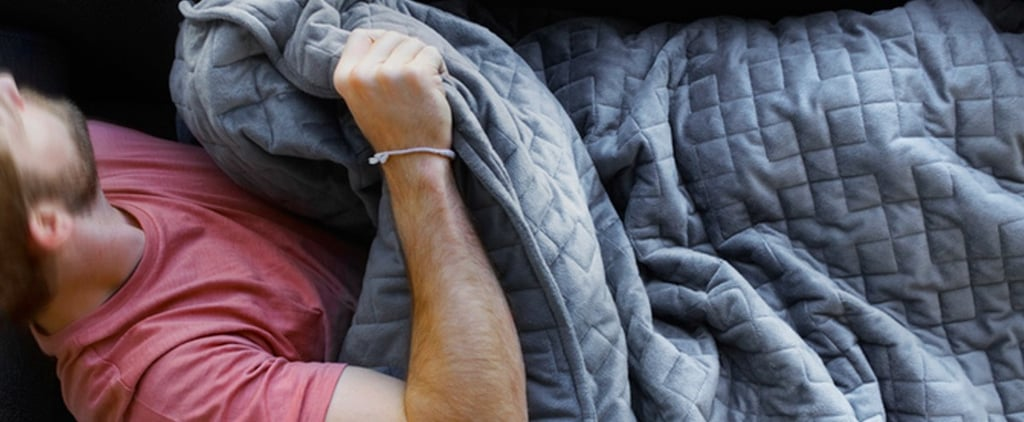 "This Weighted Blanket Is ""Like Advil PM For Your Whole Body"""