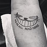 """We're all mad here."""
