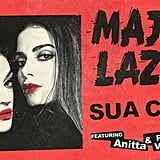 "Major Lazer's ""Sua Cara"" ft. Anitta and Pablo Vital"