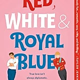 Red, White & Royal Blue by Casey McQuiston