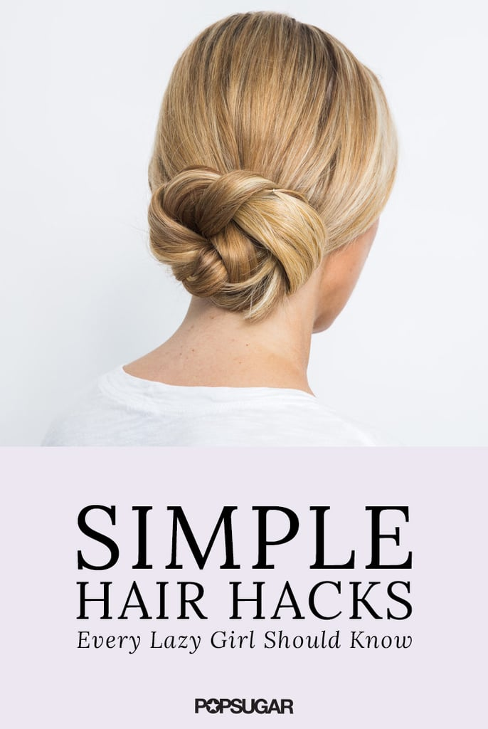 Easiest Hair Hacks