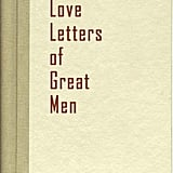 Love Letters of Great Men