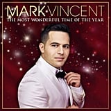 The Most Wonderful Time of the Year, Mark Vincent