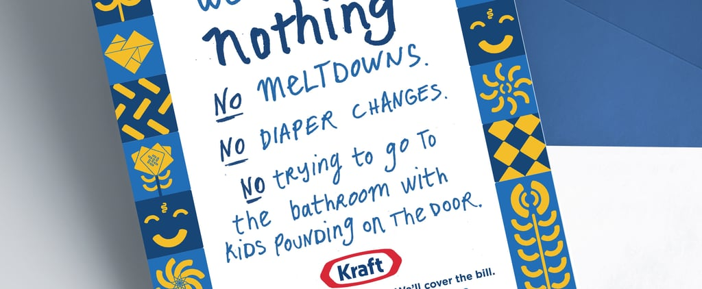 Kraft Paying For Mother's Day Babysitter