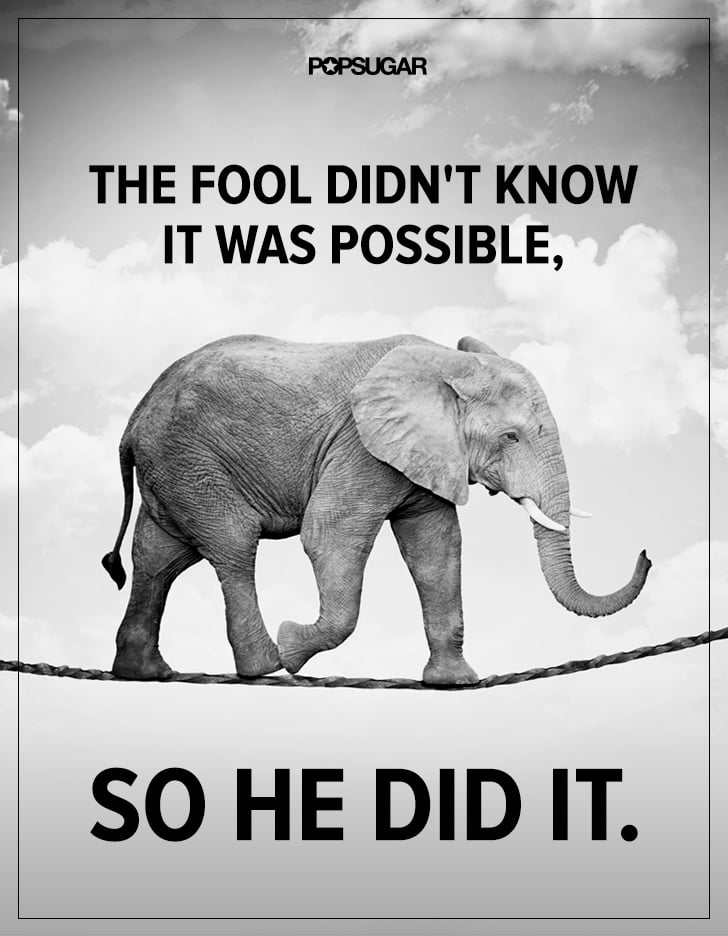 anything is possible 39 inspirational quotes that will