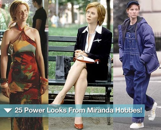 And 25 power looks from Miranda Hobbes.