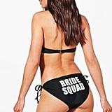 Boohoo Durban Bride Squad Bikini Brief