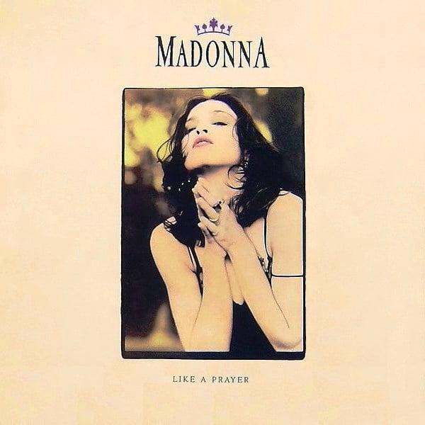 """""""Like a Prayer"""" by Madonna"""