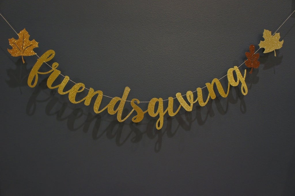 15 Friendsgiving Decor Pieces to Make Your Gathering Extra Fun and Cozy