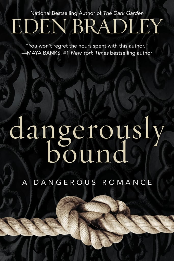Dangerously Bound