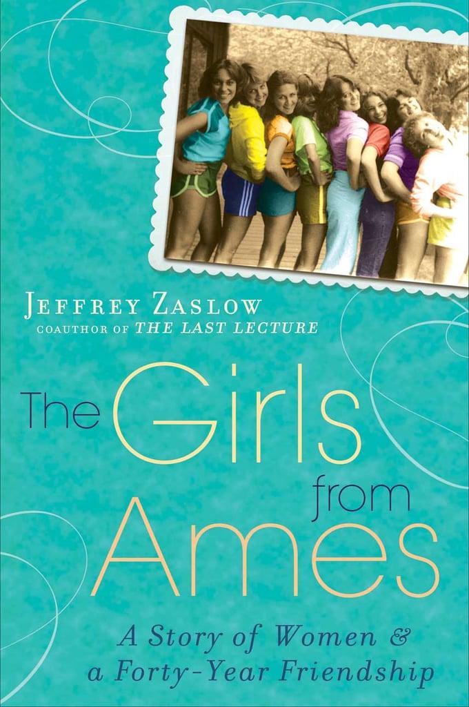 The Girls From Ames by Jeffrey Zaslow