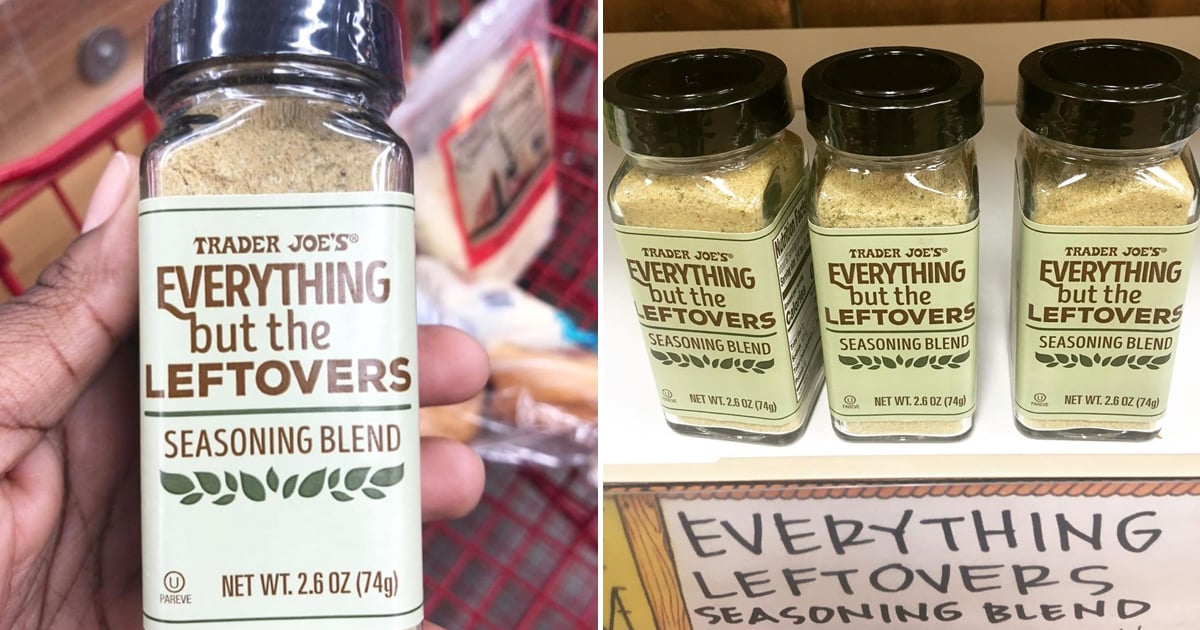 "Trader Joe's Now Sells an ""Everything but the Leftovers"" Seasoning With the Ultimate Fall Spices"