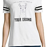 Hybrid Tees This Llama Is Tired of Your Drama Graphic T-Shirt ($20)
