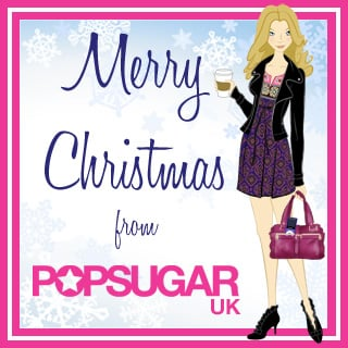 Merry Christmas From PopSugarUK!