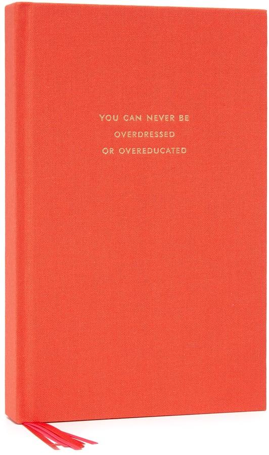 Kate Spade Never Overdressed Journal ($24)