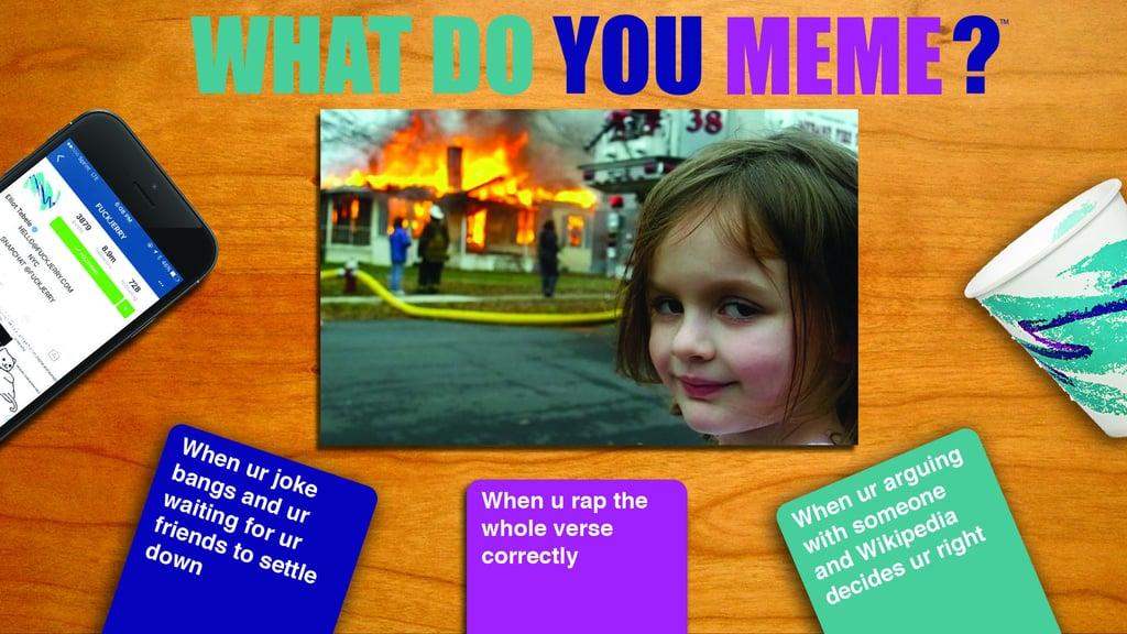 What Do You Meme Card Game what do you meme? card game popsugar australia tech photo 2