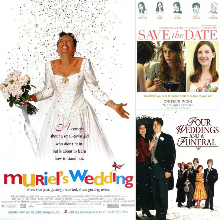 Wedding Movies On Netflix Streaming Popsugar Love Sex