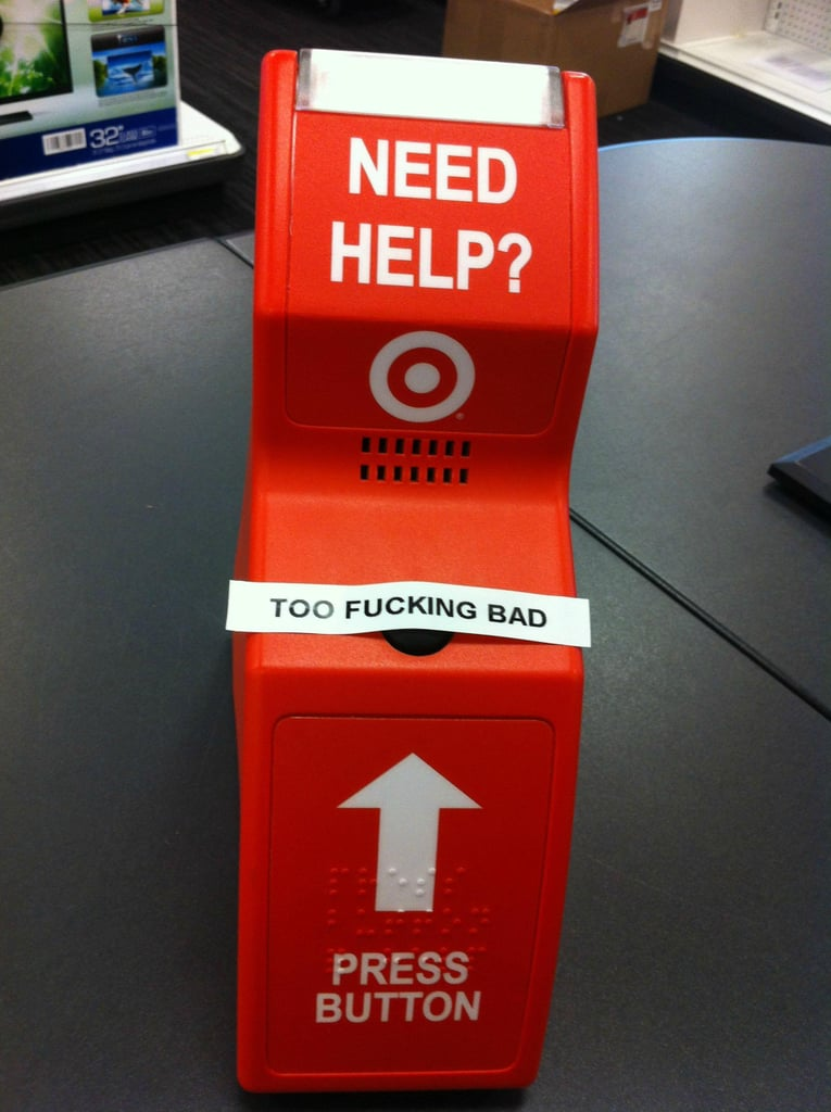 """""""As a Target employee, its easy to get fed up."""" Source: Reddit user cheapdrummer via Imgur"""