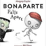 Ages 3 to 5: Bonaparte Falls Apart