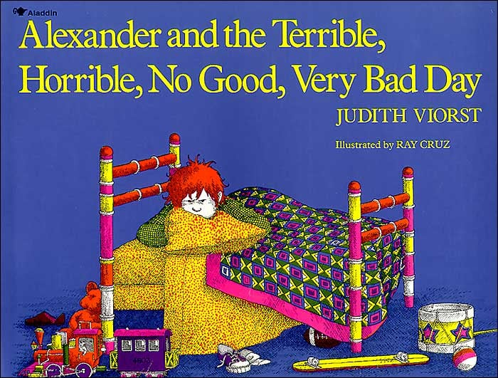 Age 5: Alexander and the Terrible, Horrible, No Good, Very Bad Day