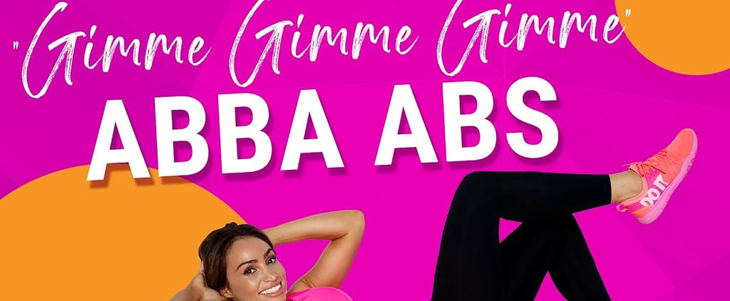 "Ab and Glute Workout to ABBA's ""Gimme! Gimme! Gimme!"""