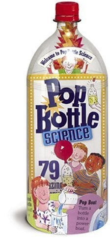 For 8-Year-Olds: Pop Bottle Science