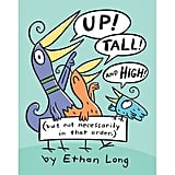 Up, Tall, and High