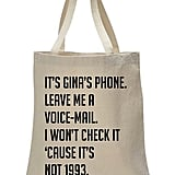 Gina's Voicemail Tote Bag