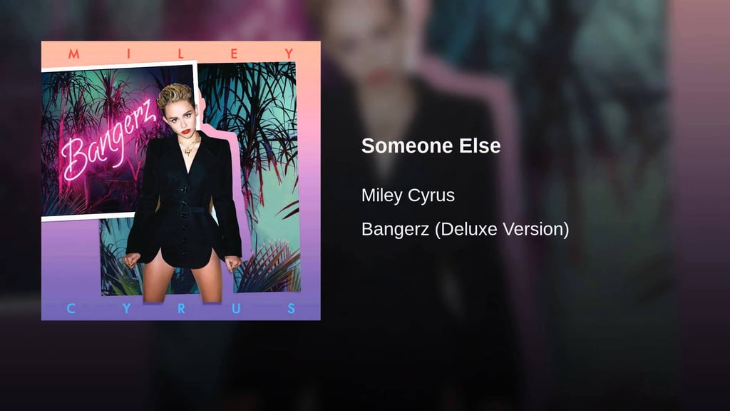 """Someone Else"""