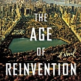 The Age of Reinvention by Karine Tuil