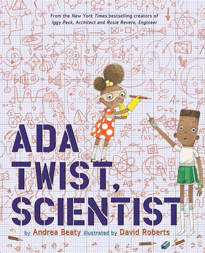 Ages 2-4: Ada Twist, Scientist