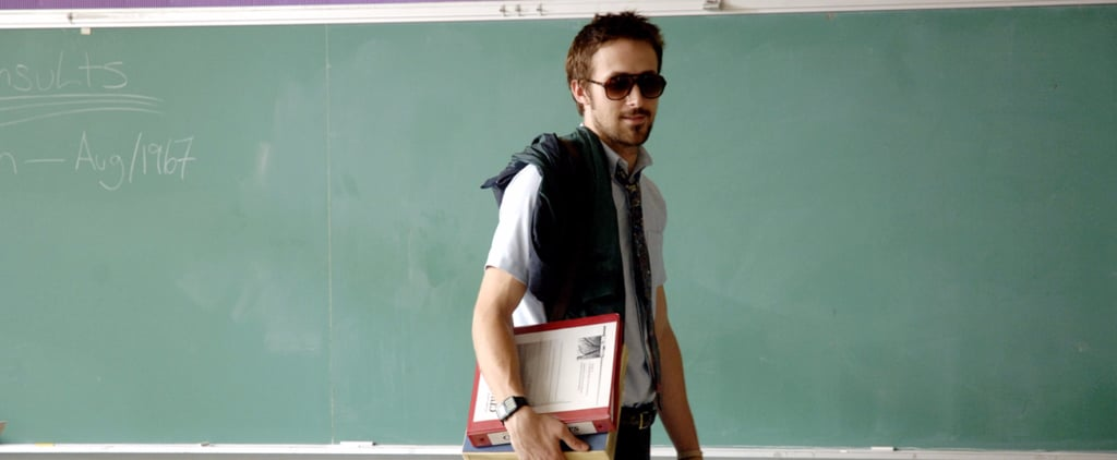 22 Hot Onscreen Teachers That Will Make You Want to Go Back to School