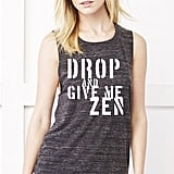 Drop and Give Me Zen Gym Tank