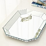 Scalloped-Edge Mirrored Tray ($195)