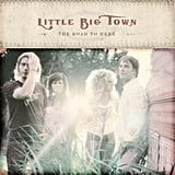 """Boondocks"" by Little Big Town"