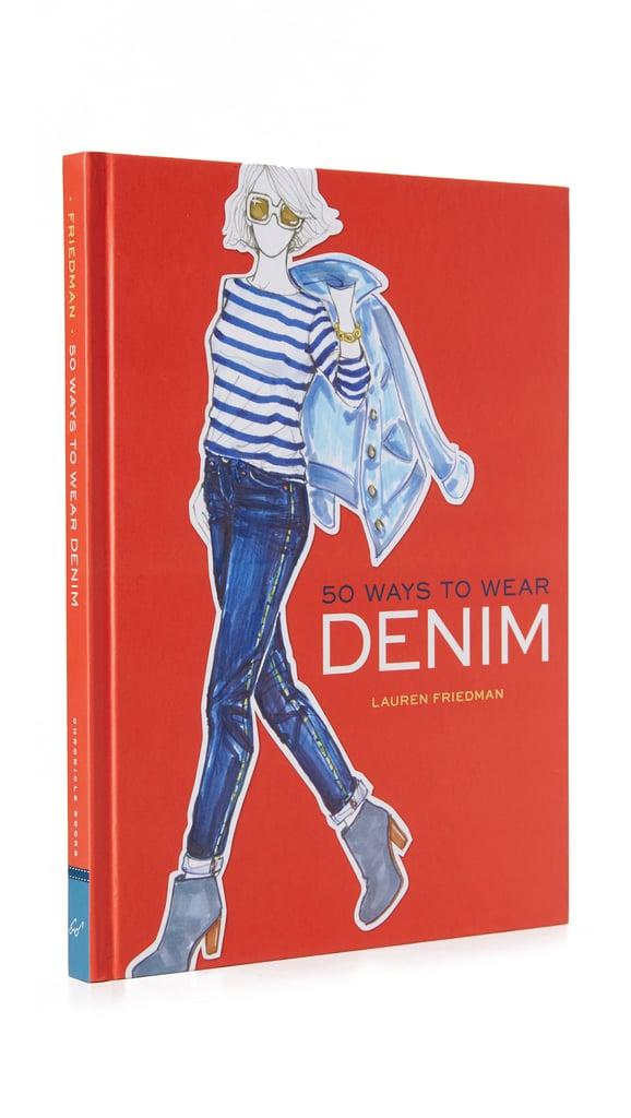 Books with Style: 50 Ways to Wear Denim