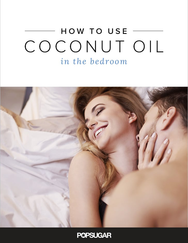 Coconut oil as a sex lubricant