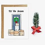"""Tis' the Season"" Christmas Card"